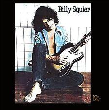 BILLY SQUIER DON'T SAY NO CD 30th ANNIVERSARY EDITION REMASTERED 2 BONUS TRACKS