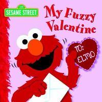 My Fuzzy Valentine (Sesame Street) by Kleinberg, Naomi
