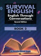 *BRAND NEW* SURVIVAL ENGLISH: ENGLISH THROUGH CONVERSATIONS BOOK 2 (2nd Edition)