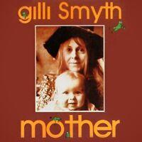 GILLI SMYTH - Mother [CD]