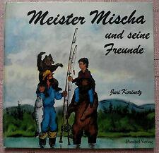 Meister Mischa und seine Freunde ,  Juri Korinetz