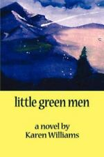 Little Green Men by Karen Williams (2000, Paperback)