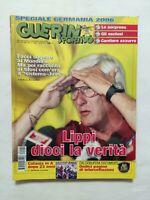 GUERIN SPORTIVO N. 22 DEL 2006 TOTTI VINCE GUERIN D'ORO MONDIALI 2006 LIPPI
