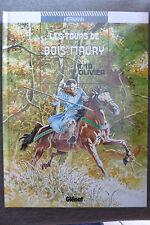 BD les tours de bois maury n°10 olivier EO 1994 TBE hermann