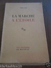 Vercors: La Marche à l'Etoile/ Les Editions de Minuit