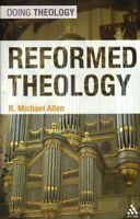 Reformed Theology, Paperback by Allen, R. Michael, Brand New, Free shipping i...