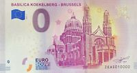 BILLET 0  EURO BASILICA KOEKELBERG BRUSSELS  2018  NUMERO 10000 DERNIER