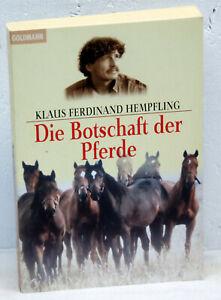 Klaus Ferdinand Hempfling - DIE BOTSCHAFT DER PFERDE
