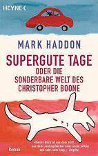 Supergute Tage oder Die sonderbare Welt des Christopher Boone von Mark Haddon...