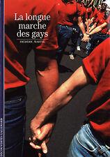 Découvertes Gallimard N°417 - La Longue Marche des Gays - Frédéric Martel - 2002
