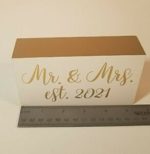 Mr & Mrs, Est 2021, Wedding Wooden Sign Wood Decor Decoration Table Top Standing