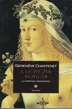 CHASTENET GENEVIEVE LUCREZIA BORGIA LA PERFIDA INNOCENTE 2001 LIBRO