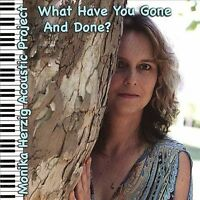 What Have You Gone & Done - Music CD - Herzig, Monika Acoustic Project -  2008-1