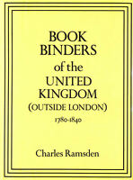 Bookbinders of the United Kingdom (Outside London) 1770-1840 by Ramsden, Charles