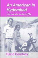 An American in Hyderabad: Life in India in the 1970s (Paperback or Softback)