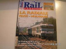 ** Rail Passion n°42 La Radiale Paris - Mulhouse / 50 ans du 50 Hz en France