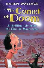 The Comet of Doom: A Thrilling Tale from the Time of Moctezuma, New, Karen Walla