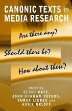 Canonic Texts in Media Research: Are There Any? Should There Be? How About These