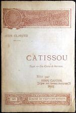 Jules Claretie, Catissou. Tuyet-Une course de taureaux, Ed. Henri Gautier, 1891