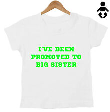 I've been promoted to big sister / brother, pregnancy, Baby, Childs T-Shirt