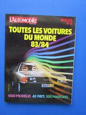 """L'Automobile """" TOUTES LES VOITURES DU MONDE """"  1983-1984 Hors-Série  N° 6"""