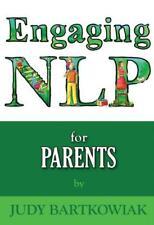 Nlp pour Parents : 1 par Judy Bartkowiak Livre de Poche 9781907685460 Neuf