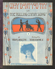 WHY DON'T YOU TRY Rolling Chair Song 1905 MAUDE EARL Vintage Sheet Music