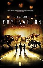 Domination A C.H.A.O.S. Novel