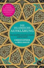 Die islamische Aufklärung - Christopher De Bellaigue - 9783103973549 PORTOFREI