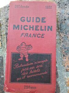 GUIDE MICHELIN ROUGE FRANCE 1932 COMPLET EN BON ETAT D'USAGE 89 ANS D'AGE!