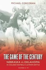 The Game of the Century: Nebraska vs. Oklahoma in College Football's-ExLibrary