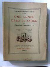 UNE ANNEE DANS LE SAHEL 1934 EUGENE FROMENTIN BEAUX TEXTES ILLUSTRES