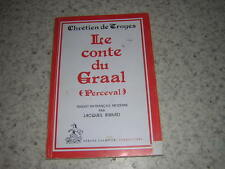 1982.conte du graal mis en français moderne / Ribard