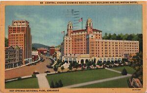VINTAGE POSTCARD CENTRAL AVENUE MEDICAL ARTS BUILDING ARLINGTON HOTEL HOT SPRING