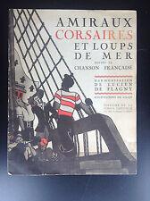 amiraux corsaires et loups de mer Partitions Gilles Chanson française