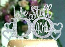 We Still Do 40th with 2 hearts - Cake Topper made with Rhinestones, Set of 3