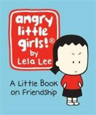 NEW - Angry Little Girls: A Little Book on Friendship (Miniature Editions)