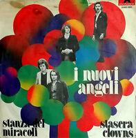 """I NUOVI ANGELI STASERA CLOWNS 7"""" ( Vecchioni ) STANZA DEI MIRACOLI - 1975 PROG."""