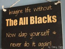 Imagine Life Without The All Blacks Rugby Union Kiwi New Zealand Football Sign