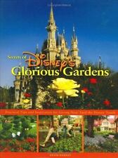 Secrets of Disney's Glorious Gardens by Kevin Markey (2006, Hardcover)