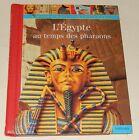 L'EGYPTE au temps des PHARAONS - NATHAN 1997 - MIROIRS de la CONNAISSANCE
