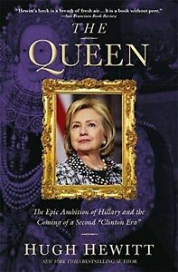 BOOK - The Queen - The Epic Ambition of Hillary and the second Clinton Era