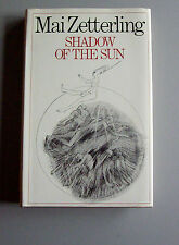 Shadow of the Sun by Mai Zetterling (1974, HC Book)  FIRST  Collector's item