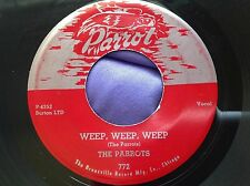 Doo Wop 45 : The Parrots ~ Weep, Weep, Weep ~ Don't Leave Me ~ Parrot 772