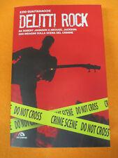BOOK LIBRO Ezio Guaitamacchi DELITTI ROCK Michael Jackson ARCANA no cd lp mc(LM1