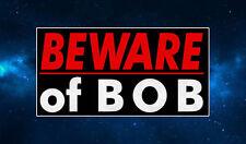 Beware of Bob Fridge Magnet. NEW. Inspired by Twin Peaks. Horror. Lynch