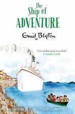 The Ship of Adventure [Adventure Series] Blyton, Enid Good