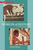 Worlds of History, Volume One: To 1550: A Comparative Reader, Kevin Reilly,03124