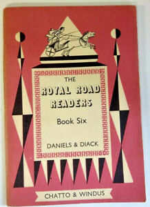 The Royal Road Readers, Book Six, by Daniels & Diack - Early Reader