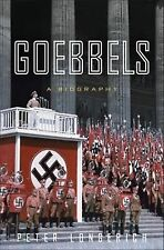 Goebbels : A Biography by Peter Longerich (2015, Hardcover)